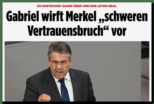 """Screenshot BILD.de: Ex-Parteichef sauer über den von der Leyen-Deal - Gabriel wirft Merkel """"schweren Vertrauensbruch"""" vor"""