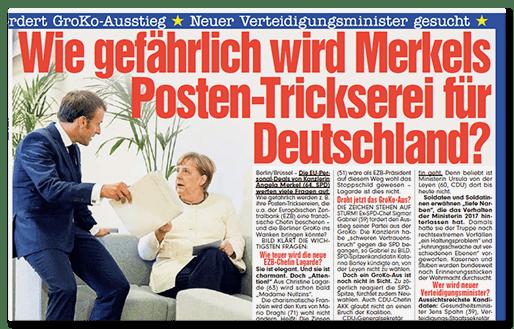 Ausriss BILD: Wie gefährlich wird Merkels Posten-Trickserei für Deutschland?