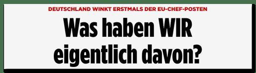 Screenshot BILD.de: Deutschland winkt erstmals der EU-Chef-Posten - Was haben WIR eigentlich davon?