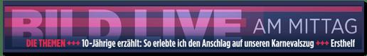Screenshot einer Ankündigung bei Bild.de - Bild live am Mittag - Die Themen: 10-Jährige erzählt: So erlebte ich den Anschlag auf unseren Karnevalszug