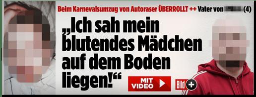 Screenshot Bild.de - Beim Karnevalsumzug von Autoraser überrollt - Vater von ... (4) - Ich sah mein blutendes Mädchen auf dem Boden liegen!