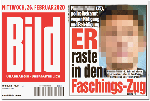 Ausriss Bild-Titelseite - M. (29), polizeibekannt wegen Nötigung und Beleidigung - Er raste in den Faschings-Zug - dazu ein unverpixeltes Foto des Mannes