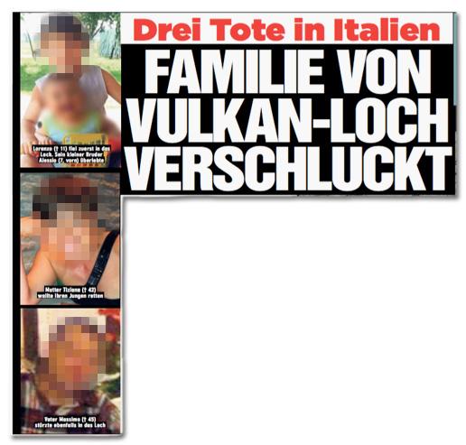 Ausriss Bild-Zeitung - Überschrift des Artikels - Drei Tote in Italien - Familien von Vulkan-Loch verschluckt - dazu die Fotos der Verstorbenen