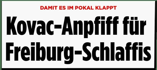 Screenshot Bild.de - Damit es im Pokal klappt - Kovac-Anpfiff für Freiburg-Schlaffis