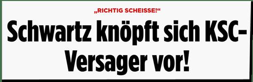 Screenshot Bild.de - Richtig Scheiße - Schwartz knöpft sich KSC-Versager vor