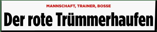 Screenshot Bild.de - Mannschaft, Trainer, Bosse - Der rote Trümmerhaufen