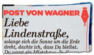 Ausriss Bild-Zeitung - Kolumne von Franz Josef Wagner - Liebe Lindenstraße, solange sich die Sonne um die Erde dreht, dachte ich, dass du bleibst.