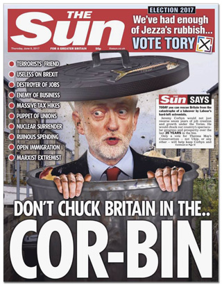 Titelseite The Sun - Don't chuck Britain in the Cor-bin - terrorists friend, useless on Brexit, destroyer of jobs, enemy of business, massive tax hikes, puppet of unions, nuclear surrender, ruinous spending, open immigration, marxist extremist