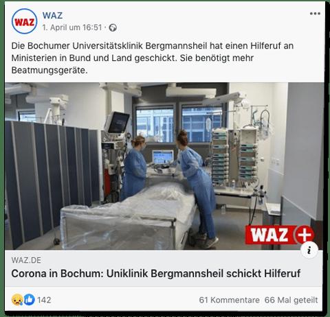 Screenshot eines Facebook-Posts der WAZ-Redaktion - Die Bochumer Universitätsklinik Bergmannsheil hat einen Hilferuf an Ministerien in Bund und Land geschickt. Sie benötigt mehr Beatmungsgeräte. - Überschrift des geposteten Artikel Corona in Bochum: Uniklinik Bergmannsheil schickt Hilferuf