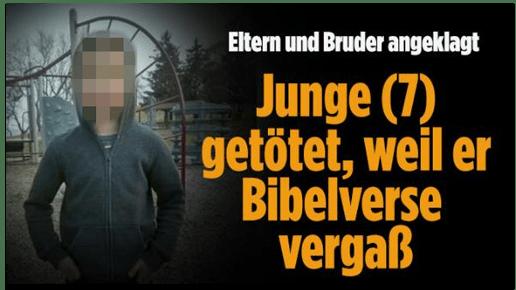 Screenshot Bild.de - Eltern und Bruder angeklagt - Junge (7) geötet, weil er Bibelverse vergaß - dazu ein unverpixeltes Foto des Jungen