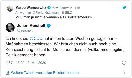 Screenshot eines Tweets von Bild-Chefredakteur Julian Reichelt - Ich finde, die CDU hat in den letzten Wochen genug scharfe Maßnahmen beschlossen. Wir brauchen nicht auch noch eine Kennzeichnungspflicht für Menschen, die mal (vollkommen legitim) Politik gemacht haben.