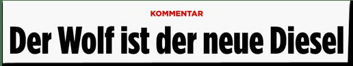 Screenshot Bild.de - Kommentar - Der Wolf ist der neue Diesel